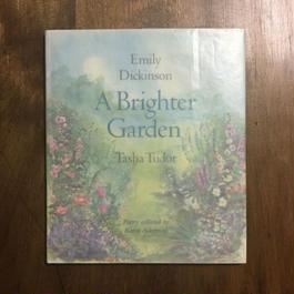 「A Brighter Garden」Emily Dickinson Tasha Tudor