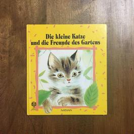 「Die kleine Katze und die Freunde des Gartens」Romain Simon