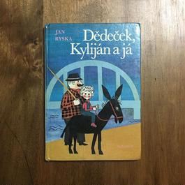 「Dedecek, Kylijan a ja」Jan Ryska Herena Rokytova(ヘレナ・ロキトヴァー)