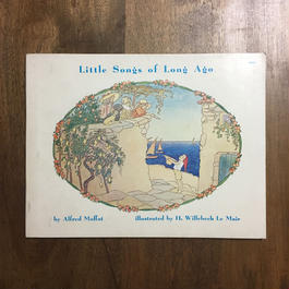 「Little Songs of Long Ago」H. Willebeek Le Mair(ウィルビーク・ル・メール)