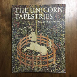 「THE UNICORN TAPESTRIES(貴婦人と一角獣)」MARGARET B.FREEMAN