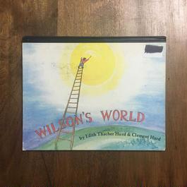 「WILSON'S WORLD」Edith Thacher Hurd & Clement Hurd(クレメント・ハード)