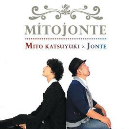 """ミトカツユキ×JONTEコラボレーションCD """"ミトジョンテ"""""""