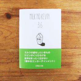 ピクチャーブック『MILK NO KEVIN 3.6』(送料無料)