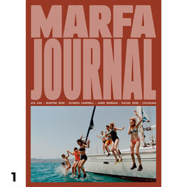 MARFA JOURNAL #6