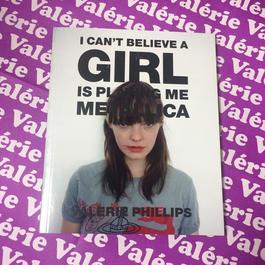 【希少本】I can't believe a girl is playing me Metallica ★ Valerie Phillipsサイン入り