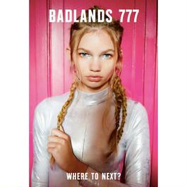 BADLANDS 777 #2 'Where to Next?'