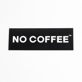 NO COFFEE ステッカー小(ブラック)