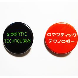 RomanticTechnology 缶バッチ2個セット