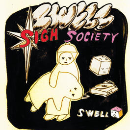 Swell EP / Sigh Society