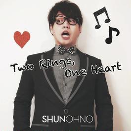 マキシシングル「Two Rings,One Heart」