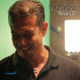 Teiva LC  『'Arearea』