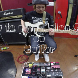 "How to play ""Melon Soda"" on Guitar"