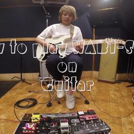 "How to play ""WABI-SABI"" on Guitar"