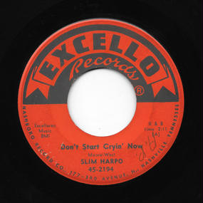 Slim Harpo - Don't Stop Crying Now