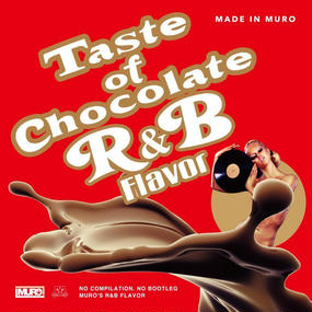Taste of Chocolate -R&B Flavor- MADE IN MURO(CD)
