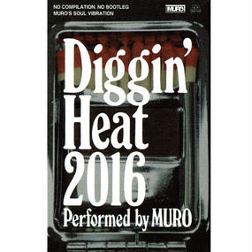 Diggin' Heat 2016 Performed by MURO (CASETTE)