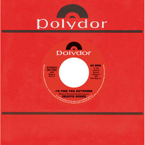 CREATIVE SOURCE - I'D FIND YOU ANYWHERE /LOU DONALDSON - YOURE WELCOME,STOP ON BY