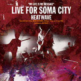 "【CD/HWNR-007】""MY LIFE IS MY MESSAGE"" LIVE FOR SOMA CITY"