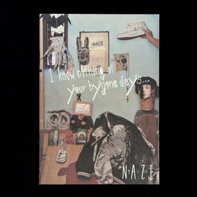 【ZINE】I know nothing of your bygone days… / NAZE (通常版)