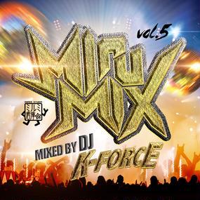 DJ K-FORCE / MiruMix vol.5
