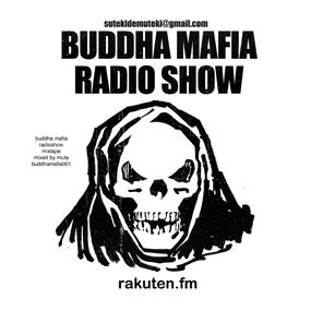 BUDDHA MAFIA RADIOSHOW MIXTAPE