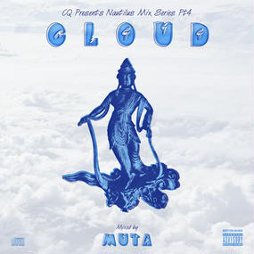 "CQ Presetns Nautilus Mix Series Pt.4 ""CLOUD"" Mixed by MUTA【CD】"