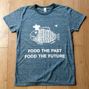 さかなを+なむTシャツ FOOD THE PAST FOOD THE FUTURE!  plus sakana project original T-shirt