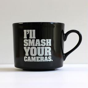 MUG CUP 「I'll smash your cameras. 」