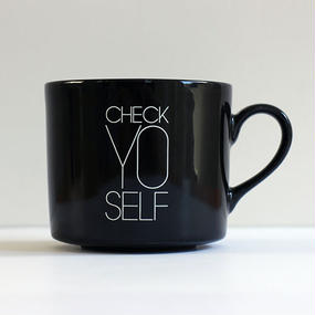 MUG CUP 「Check  YO  self 」
