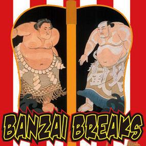 Banzai Break (Vinyl)