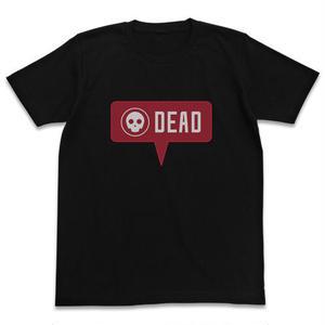 You are dead Tシャツ [ソードアート・オンライン オルタナティブ ガンゲイル・オンライン]