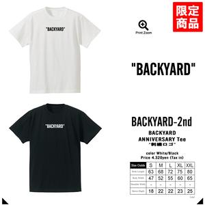 BACKYARD バックヤード 2nd Anniversary Tee 2周年記念Tシャツ -2color-