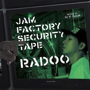 予約 - RADOO / JAM FACTORY SECURITY TAPE [MIX CD]
