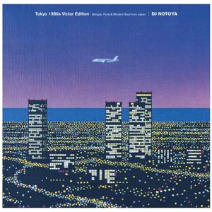 DJ NOTOYA / Tokyo 1980s Victor Edition-Boogie,Funk&Modern Soul from Japan [MIX CD]