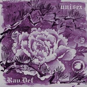 RAU DEF - UNISEX [CD+DVD]【限定盤】
