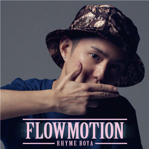 RHYME BOYA - FLOWMOTION [CD}