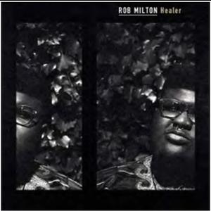 予約 - Rob Milton / Healer -国内盤- [CD]