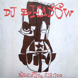 DJ Shadow/Pre Emptive Strike [2LP]