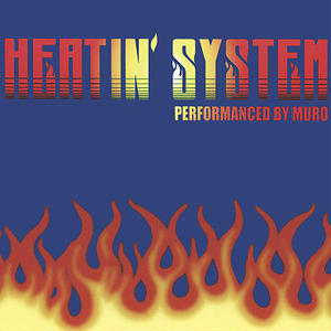 Muro / Heatin'System Vol.2 -Remaster Edition- [MIX CD]