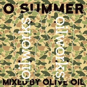 OLIVE OIL / O SUMMER [MIX CD]
