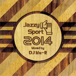 DJ Mu-R - Jazzy Sport 2014 Mixed by DJ Mu-R [CD]