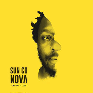 DENMARK VESSEY / SUN GO NOVA [LP]