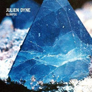 Julien Dyne / Glimpse [CD]