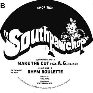 SOUTHPAW CHOP / MAKE THE CUT feat A.G.[7inch]