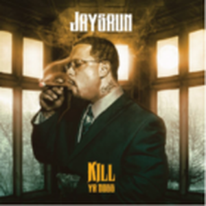 12月上旬出荷予定 - JAYSAUN / KILL YA BOSS (TRANSPARENT BLUE COLORED VINYL) [LP]