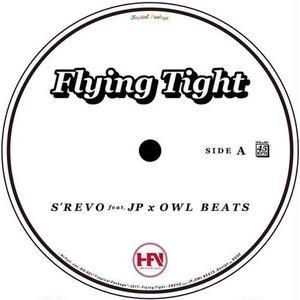 S'REVO feat. JP x OWL BEATS / Flying Tight [7inch]