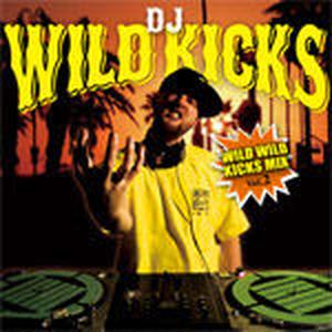 DJ WILD KICKS/WILD WILD KICKS MIX VOL.2 [MIX CD]