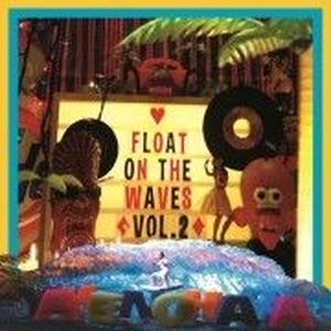 YAKENOHARA / FLOAT ON THE WAVES VOL.2 [MIX CD]
