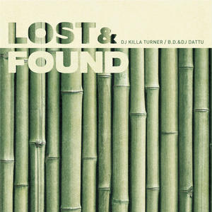 5月上旬 - DJ Killa Turner/B.D. & DJ DATTU - LOST & FOUND [MIX CD]